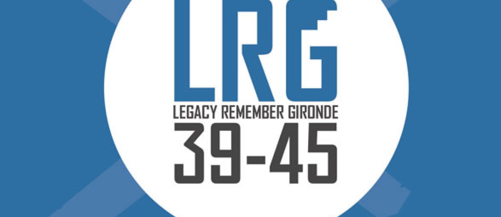 Legacy Remember Gironde 39-45 bis