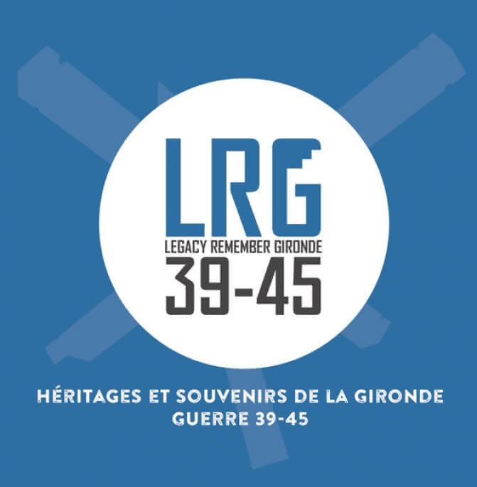 Legacy Remember Gironde 39-45 bis