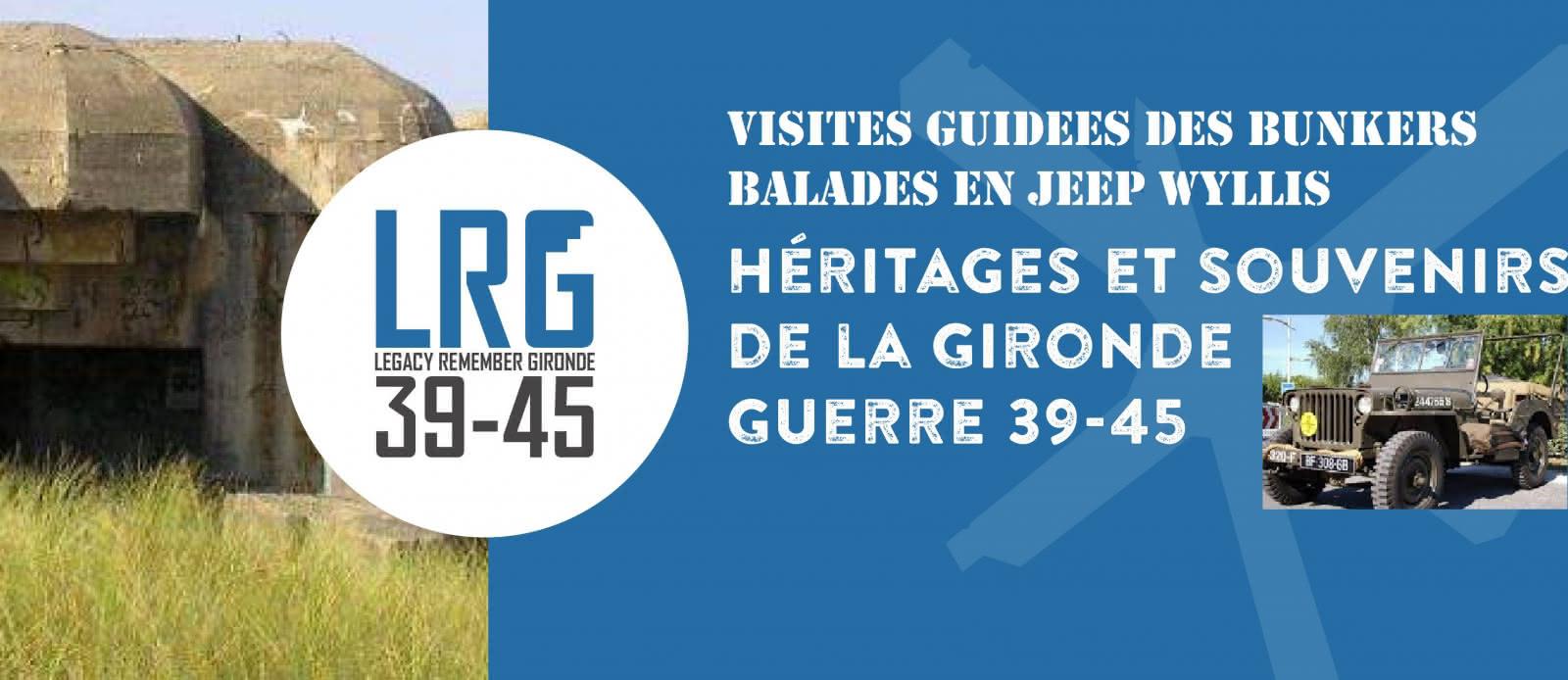 LRG (Legacy Remember Gironde 39-45)